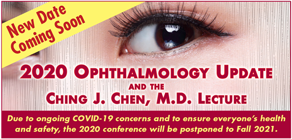 2020 Ophthalmology Update New Date Coming Soon