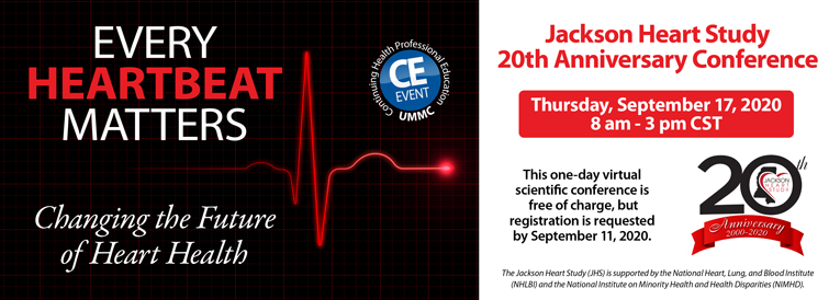 Jackson Heart Study 20th Anniversary Conference