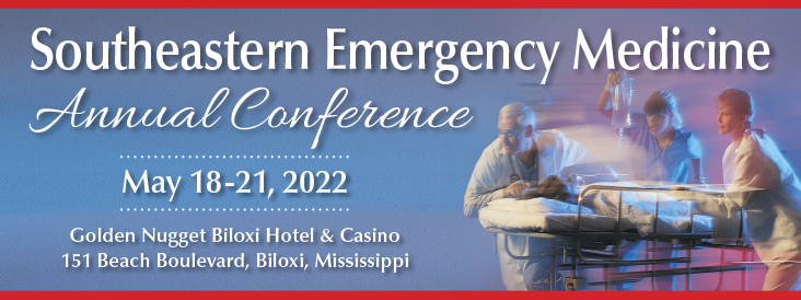 Southeastern Emergency Medicine Annual Conference (SEEMAC) 2022