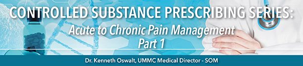 Controlled Substance eLearning:  Acute to Chronic Pain Management - Part 1