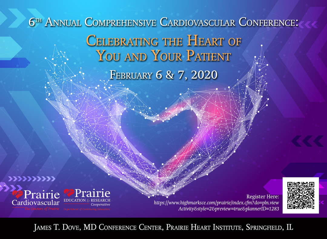 6th Annual Comprehensive Cardiovascular Conference: Celebrating the Heart of You and Your Patient