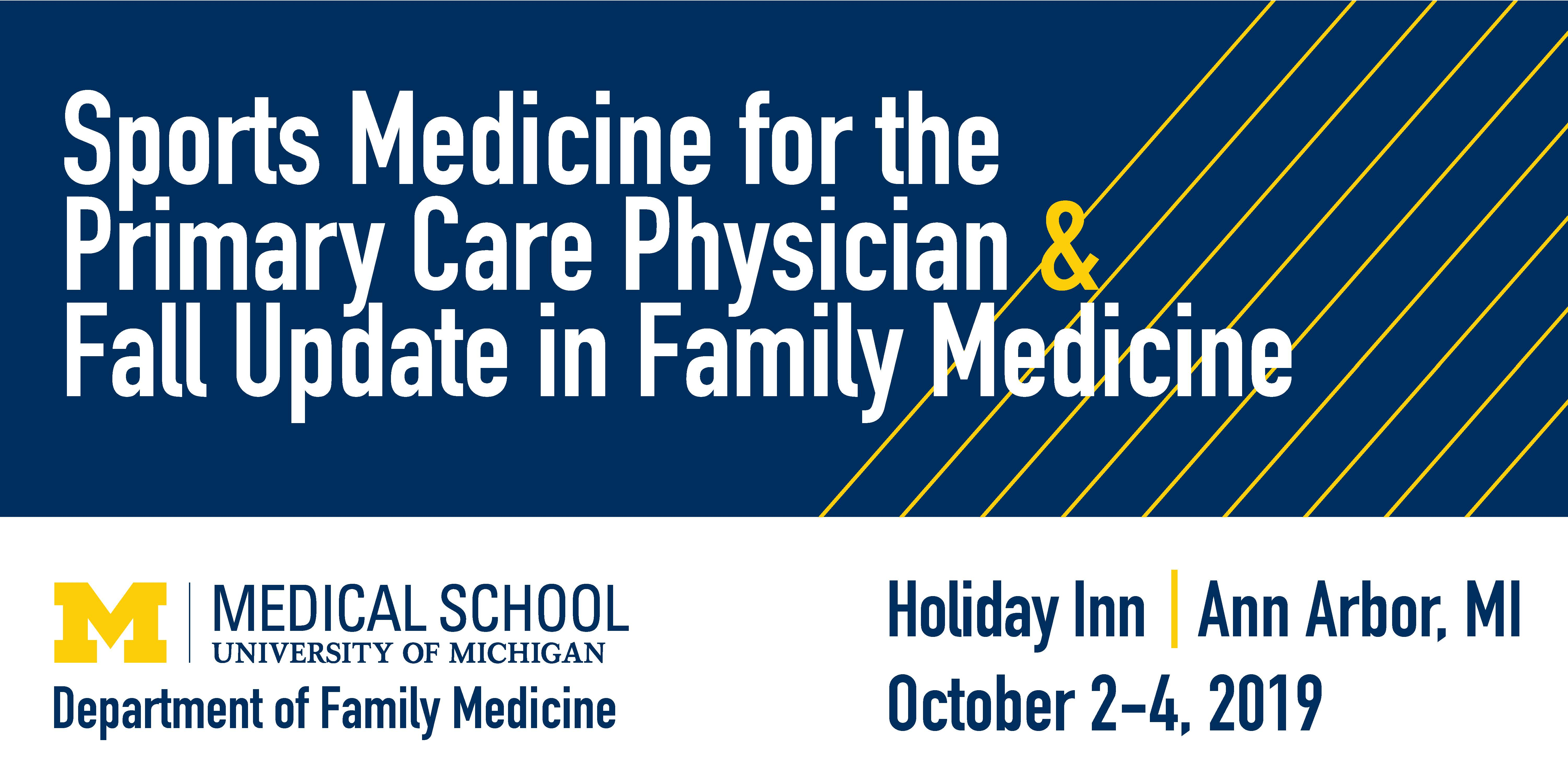 2019 Sports Medicine for the Primary Care Physician & Fall Update in Family Medicine