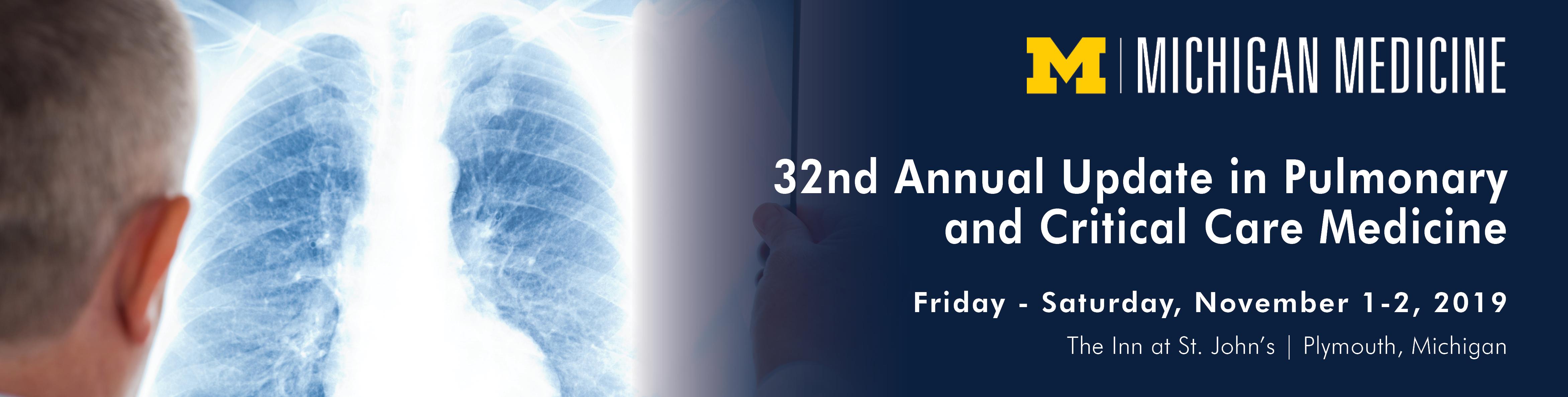 32nd Annual Update in Pulmonary and Critical Care Medicine