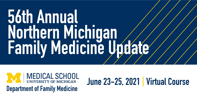 56th Annual Northern Michigan Family Medicine Update (Virtual)