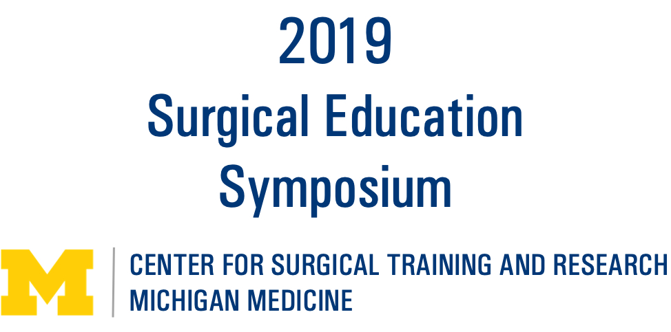 The 2019 Center for Surgical Training and Research Surgical Education Symposium