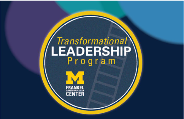 Frankel Cardiovascular Center Transformational Leadership Program