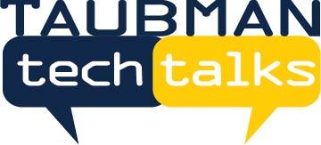 Taubman Technology Talks (2019)