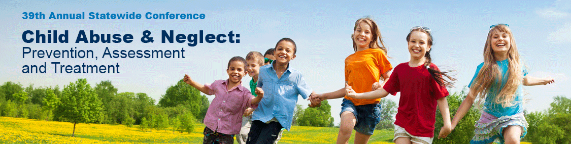 39th Annual Child Abuse & Neglect: Prevention, Assessment, and Treatment