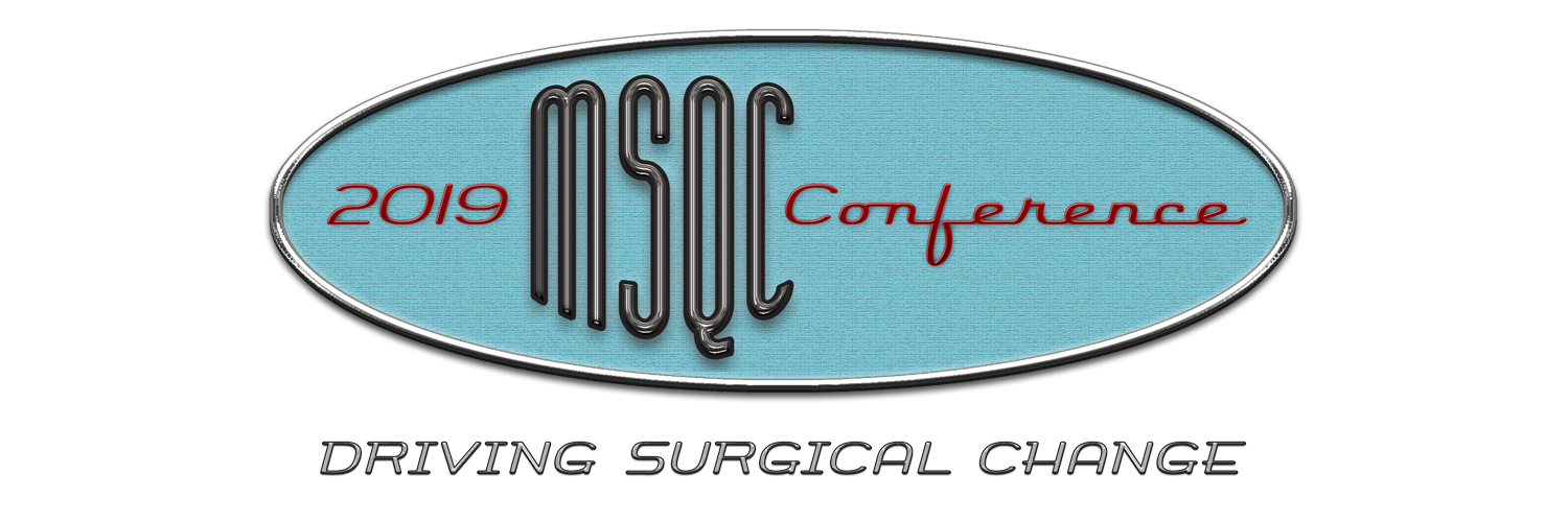 MSQC Conference - Driving Surgical Change